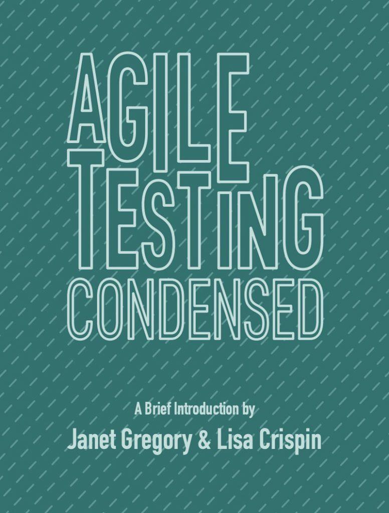 Agile-Testing-Condensed Book