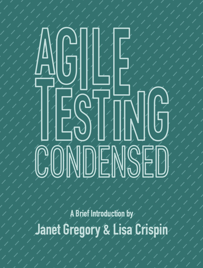 Agile-Testing-Condensed-Book-Gregory-Crispin